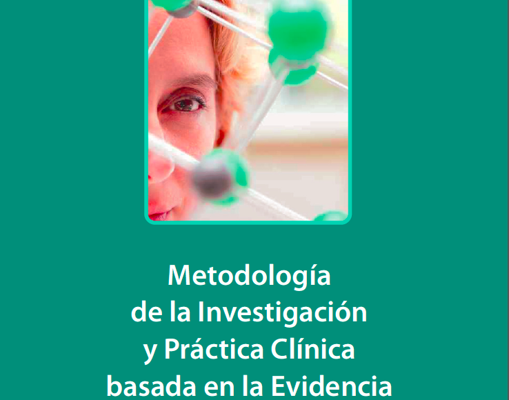 Manual de Metodología de la investigación y la práctica clínica basada en la evidencia.